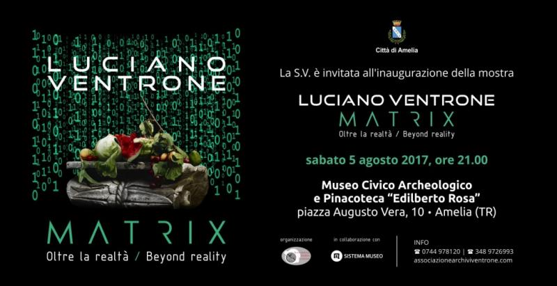 Luciano Ventrone, Matrix. Oltre la realtà - Beyond Reality